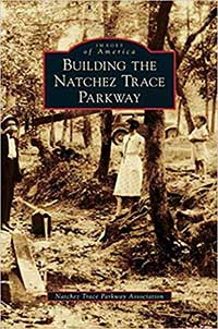 Building the Natchez Trace Parkway