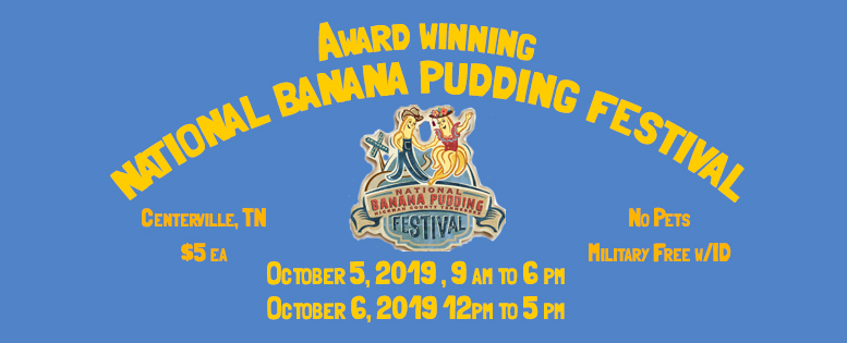 National Banana Pudding Festival - Centerville, Tennessee