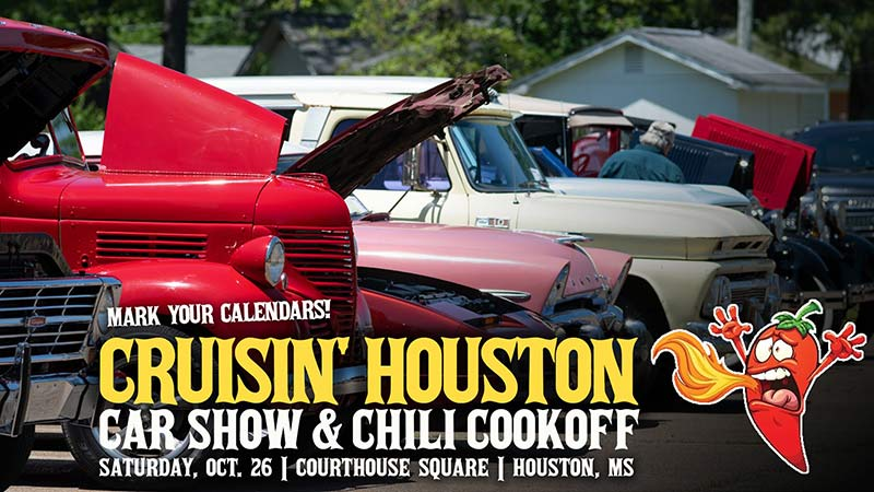 Cruisiin' Houston Car Show and Chili Cook Off! - Houston, Mississippi