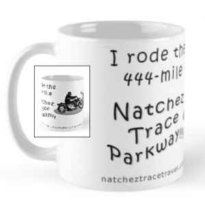 I Rode the Natchez Trace - Standard Size Mug